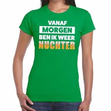 Vanaf morgen ben ik weer nuchter fun t-shirt groen voor dames